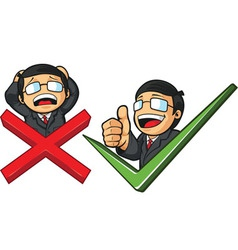 Businessman with check mark thumb up or cross vector