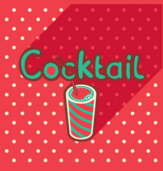 poster in flat style with glass of cocktail vector image
