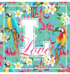 Vintage Tropical Leaves Flowers and Parrot Bird vector image vector image