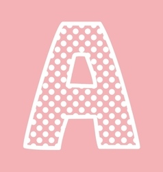 A alphabet letter with white polka dots on pink vector image