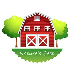 A natures best label with a red barnhouse vector