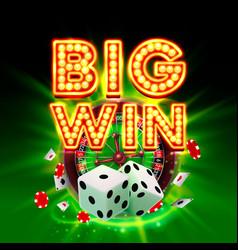 Big win casino signboard game banner design vector