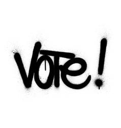 Graffiti vote word sprayed in black over white vector