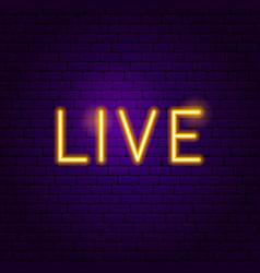 live neon label vector image