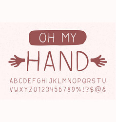 Oh my hand sans serif font hand drawn artistic vector