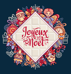 French merry christmas joyeux noel greeting card vector