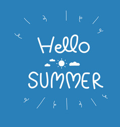 hello summer word on blue back vector image