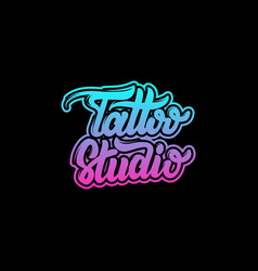 tattoo studio handwritten trendy lettering vector image