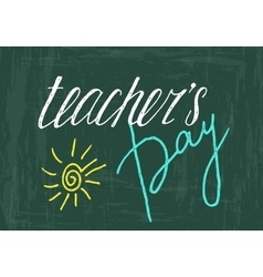 Teachers day handwriting grunge inscription vector