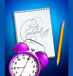 Back to school design with alarm clock graphite vector