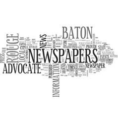 Baton rouge newspapers text word cloud concept vector