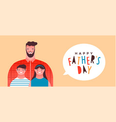 happy fathers day banner dad girl and boy kids vector image