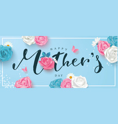 happy mothers day postcard with roses lettering vector image