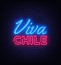 viva chile neon text chile independence vector image