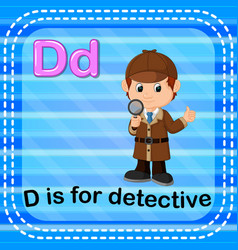 Flashcard letter d is for detective vector