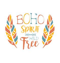 Free spirit slogan ethnic boho style element vector