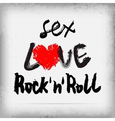 Sex LOVE Rocknroll poster design vector image vector image