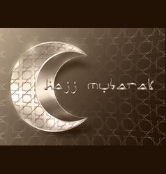 hajj mubarak greeting gold islamic crescent symbol vector image