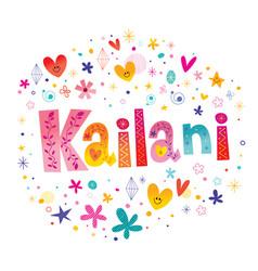 Kailani girls name vector