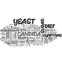A diet to rid your body of candida text word vector