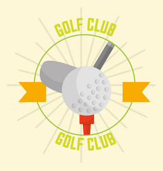 golf club with ball retro design emblem vector image