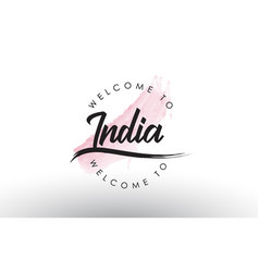 India welcome to text with watercolor pink brush vector