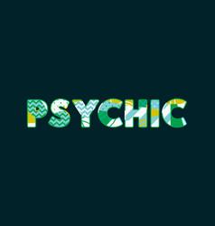 Psychic concept word art vector