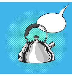 hand drawn pop art of kettle Empty speech bubble vector image