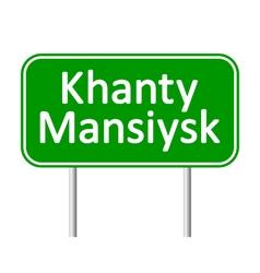 Khanty-Mansiysk road sign vector