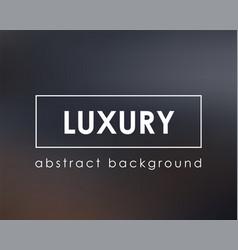 Luxurious background dark blur clean template vector