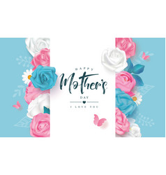 Beautiful mothers day card with roses peonies vector