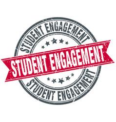student engagement round grunge ribbon stamp vector image