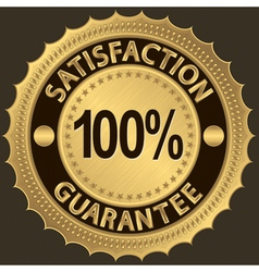 100 percent satisfaction guarantee golden sign vector image vector image