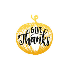 Give thanks lettering pumpkin hand sketch vector