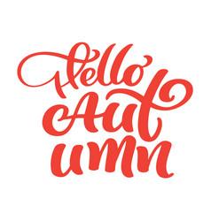 Hello autumn hand lettering phrase on orange vector