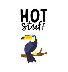Hot stuff hand written lettering hand drawn vector