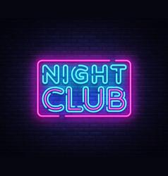night club neon sign club design vector image