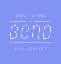 Bend font alphabet vector