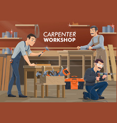 carpenter and woodworker workers wood works vector image
