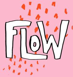 Flow sticker for social media content vector