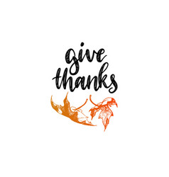 Give thanks lettering maple leaf hand vector
