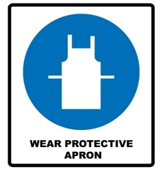 Wear protective gloves Use protective apron vector