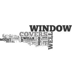 Window well covers text word cloud concept vector