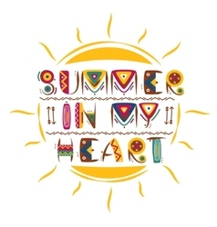 Summer in my heart words design in colored vector image