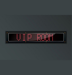 vip room led digital sign vector image vector image