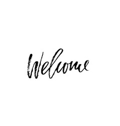 Welcome modern brush lettering card with vector