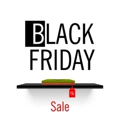 Black Friday sales Shelf store vector