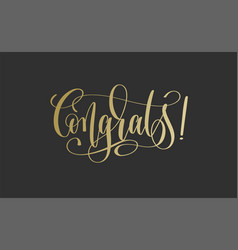 congrats - golden hand lettering inscription text vector image