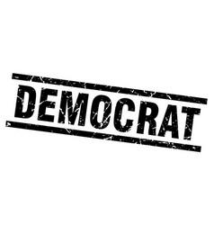 Square grunge black democrat stamp vector