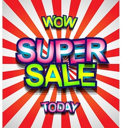 Super Sale Today background for your promotional vector image